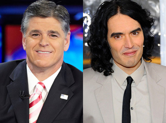 Sean Hannity , Russell Brand