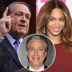 Mike Huckabee, Beyonce, Jon Stewart