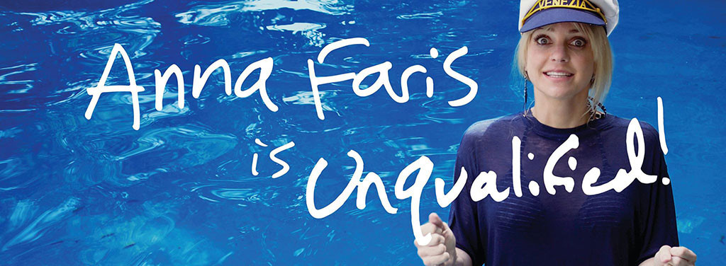 Anna Faris, Unqualified