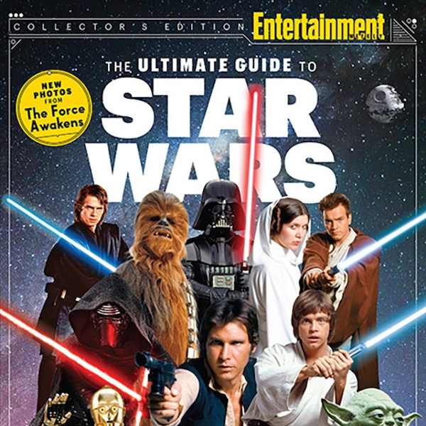 Entertainment Weekly S The Ultimate Guide To Star Wars