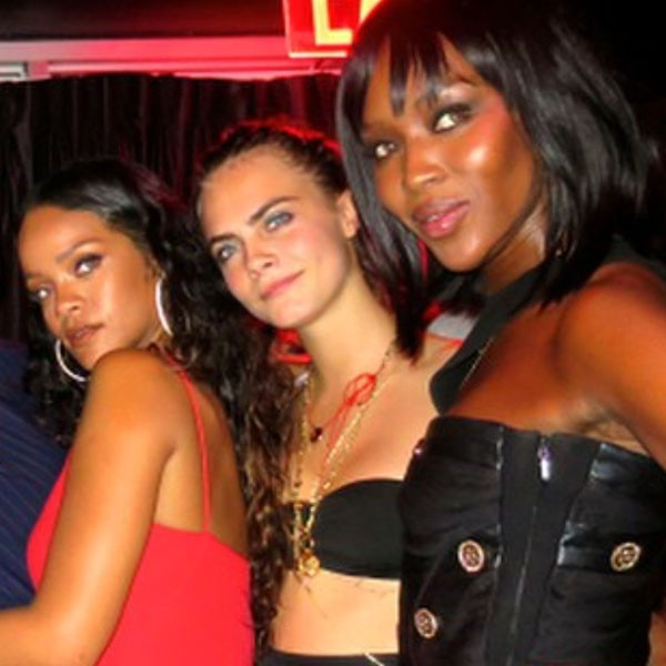 Rihanna, Cara Delevingne, Naomi Campbell