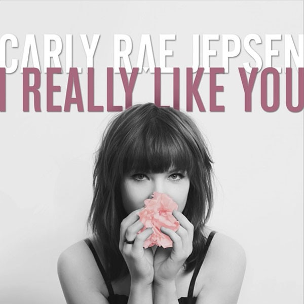 Carly Rae Jepsen, I Really Like You