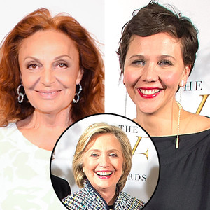 Diane Von Furstenberg, Hillary Clinton, Maggie Gyllenhaal