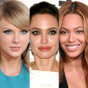 Beyonce, Taylor Swift, Angelina Jolie
