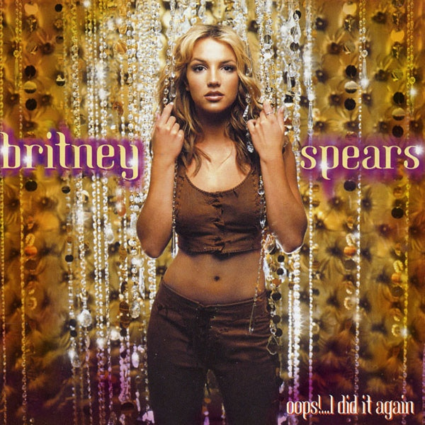 Britney Spears, Oops I Did It Again