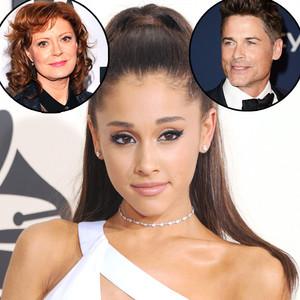 Ariana Grande, Rob Lowe, Susan Sarandon