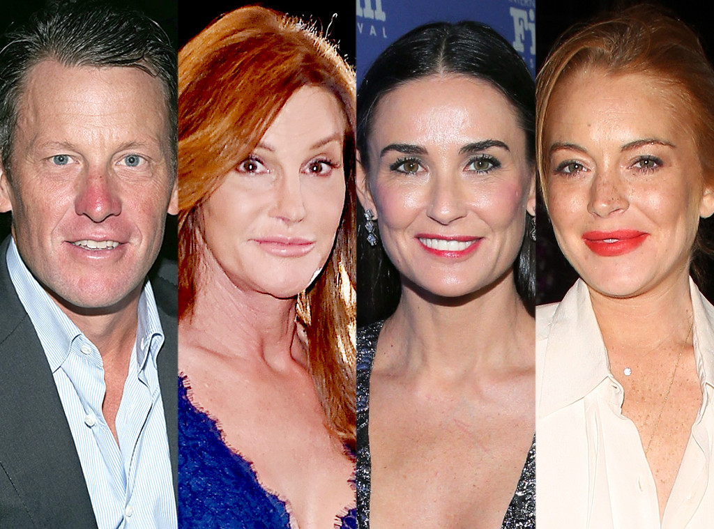 Demi Moore, Caitlyn Jenner, Lance Armstrong, Lindsay Lohan