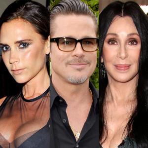 Cher, Brad Pitt, Victoria Beckham