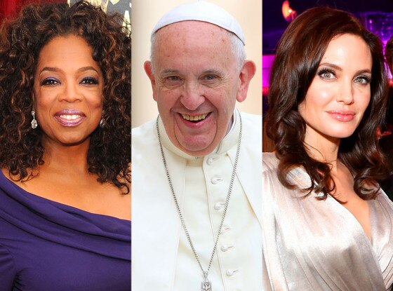 Oprah Winfrey, Pope Francis, Angelina Jolie