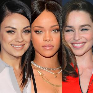 Mila Kunis, Rihanna, and Emilia Clarke