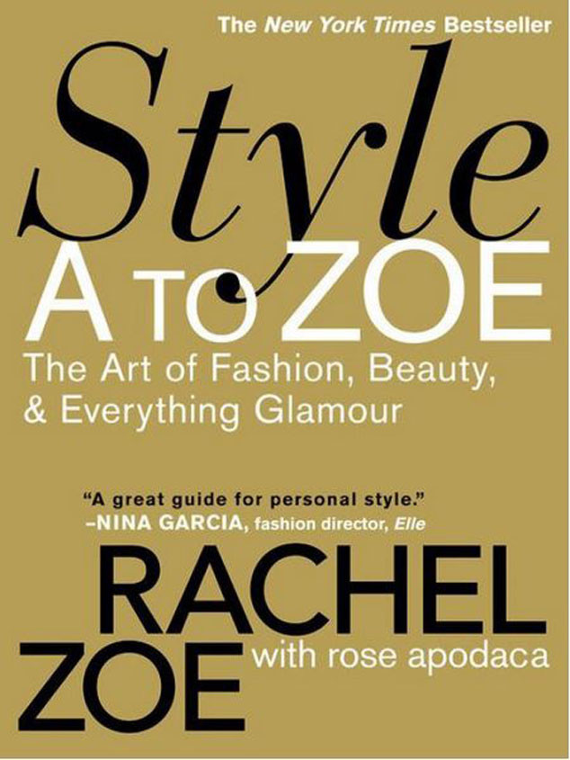 Style A To Zoe The Art Of Fashion Beauty Everything Glamour From Required Reading Fashion