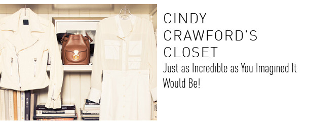 Cindy Crawford Closet