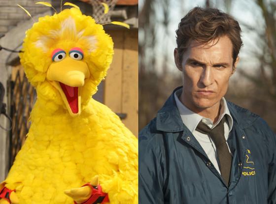 Sesame Street, Big Bird, True Detective, Matthew McConaughey