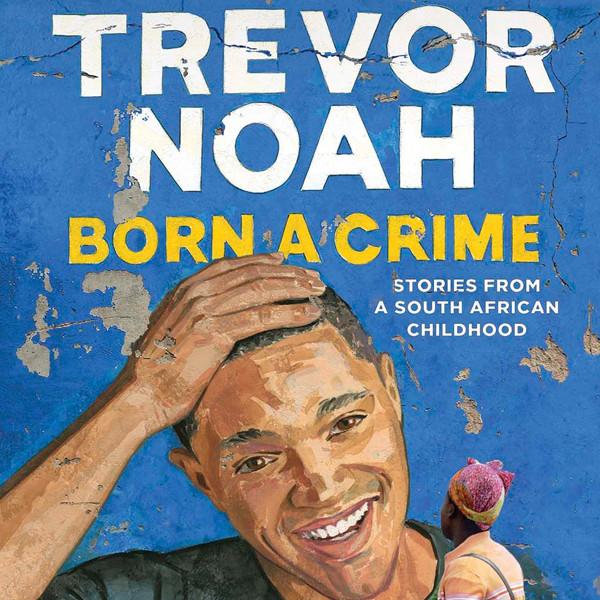 Trevor Noah, Born A Crime, Book