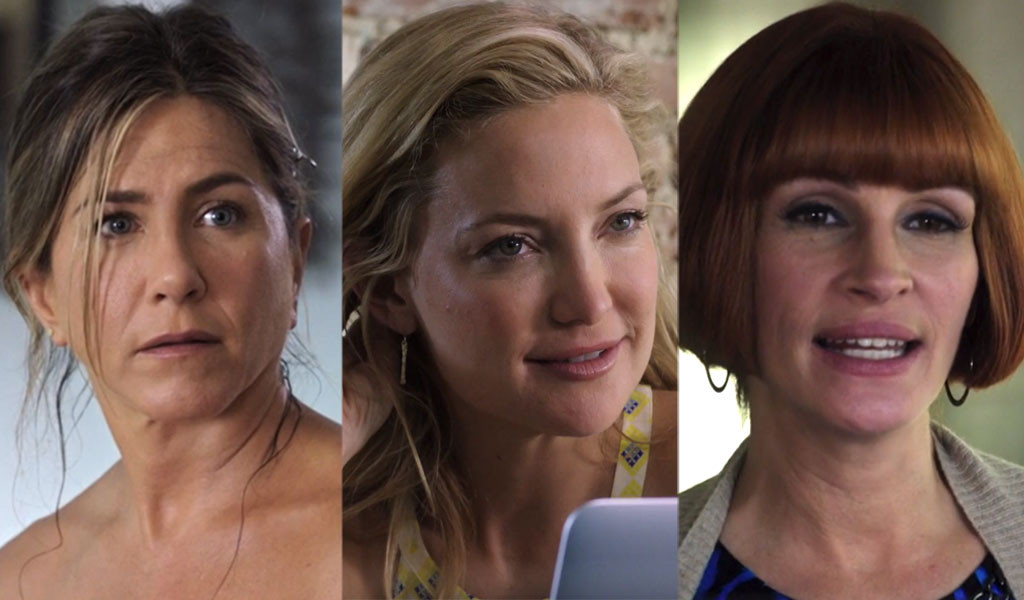 Jennifer Aniston, Julia Roberts, Kate Hudson