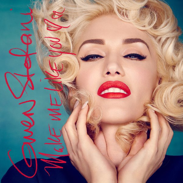 Gwen Stefani, Make Me Like You