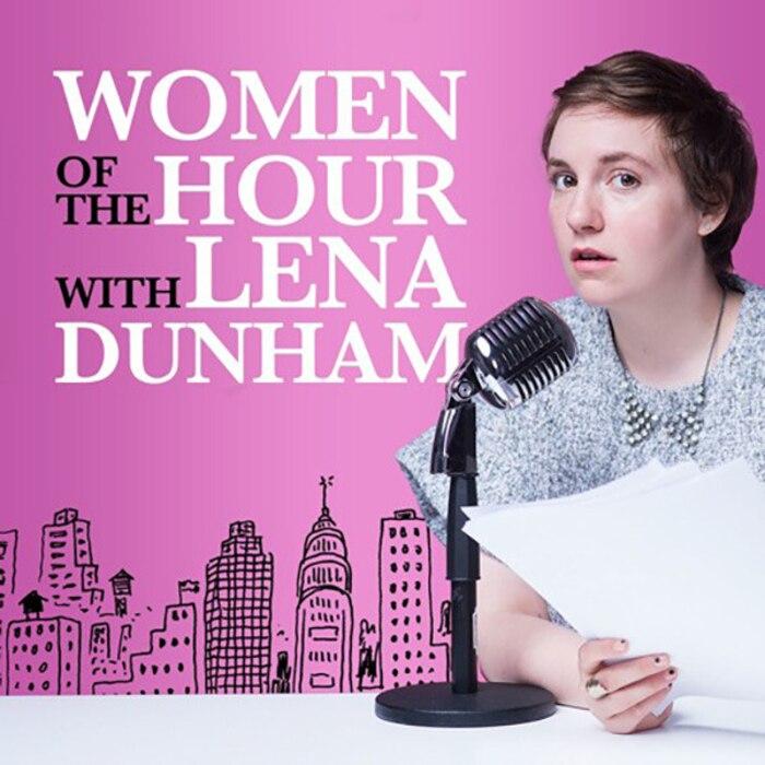 Lena Dunham, Women of the Hour