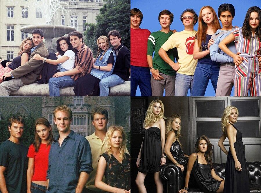Friends, That 70's Show, Dawson's Creek, The Hills