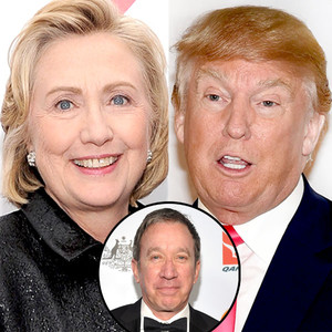 Hillary Clinton, Tim Allen, Donald Trump