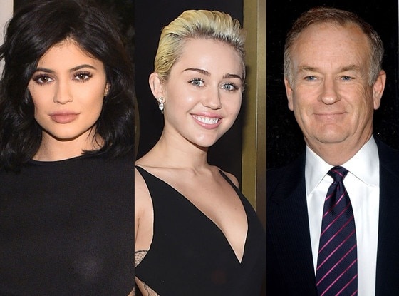 Kylie Jenner, Miley Cyrus, Bill O'Reilly
