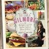 Eat Like a Gilmore, Gilmore Girls inspired cookbook