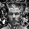 Nick Jonas, Last Year Was Complicated