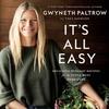Gwyneth Paltrow, It's All Easy