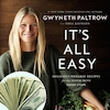 Gwyneth Paltrow, It's All Easy Cookbook, Money