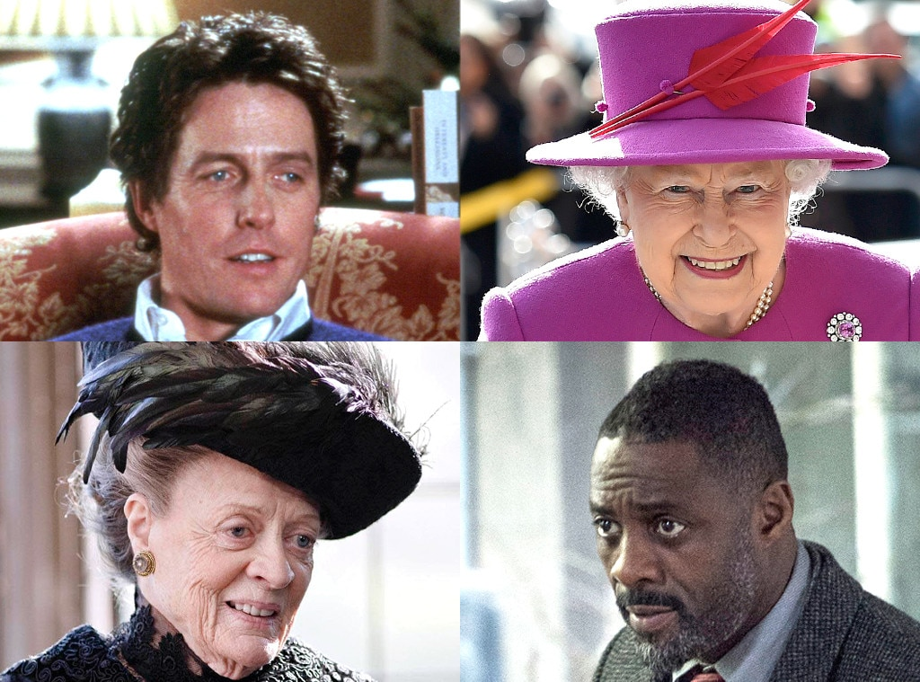 Queen Elizabeth, Idris Elba, Maggie Smith, Hugh Grant, British Things