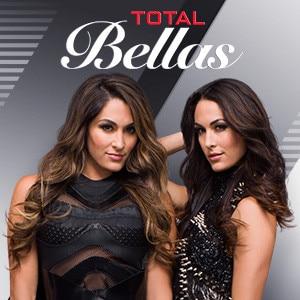 Watch WWE Total Bellas Season 2 Episode 3