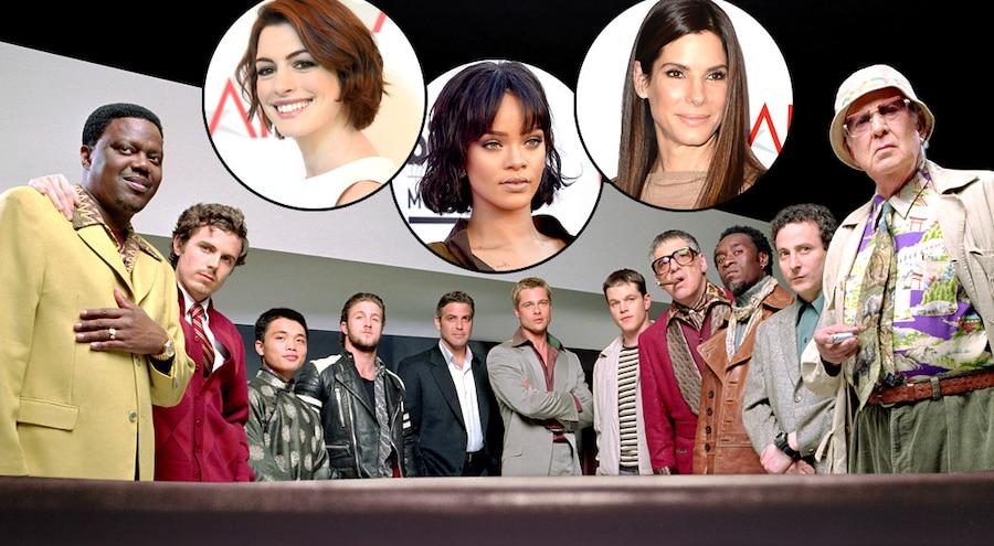 Ocean's Eleven, Anne Hathaway, Rihanna, Sandra Bullock