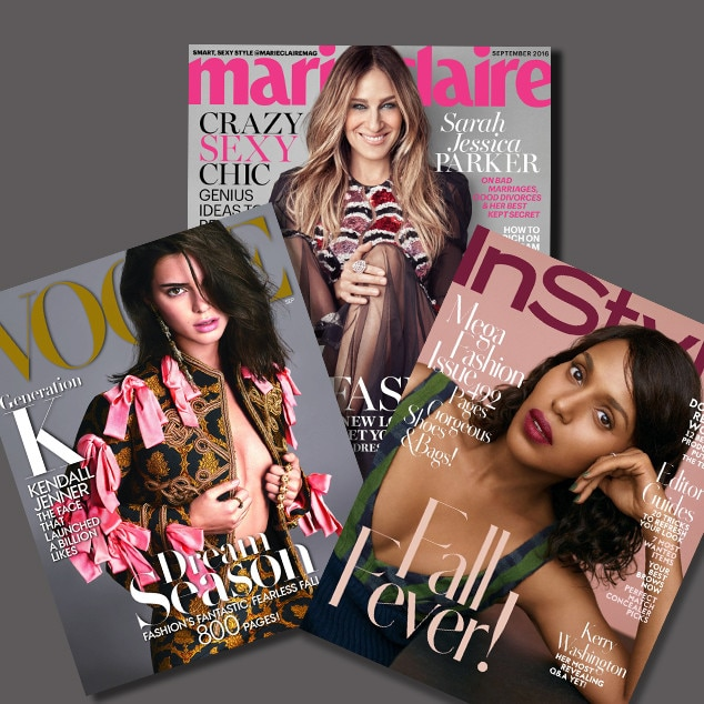 Vogue, InStyle, Marie Claire