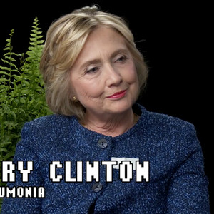 Hillary Clinton, Between Two Ferns