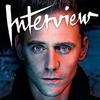 Tom Hiddleston, Interview Magazine, October Issue