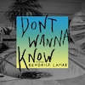 Maroon 5, Kendrick Lamar, Don't Wanna Know