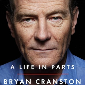 A Life in Parts Book, Bryan Cranston