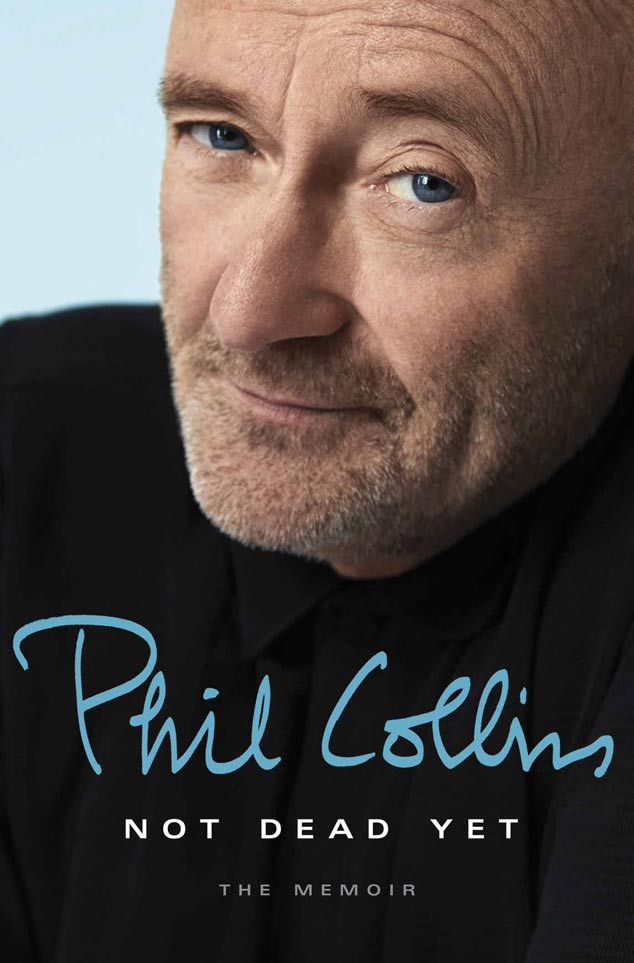 Phil Collins, Not Dead Yet, Book