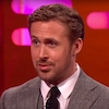 Ryan Gosling, Graham Norton Show