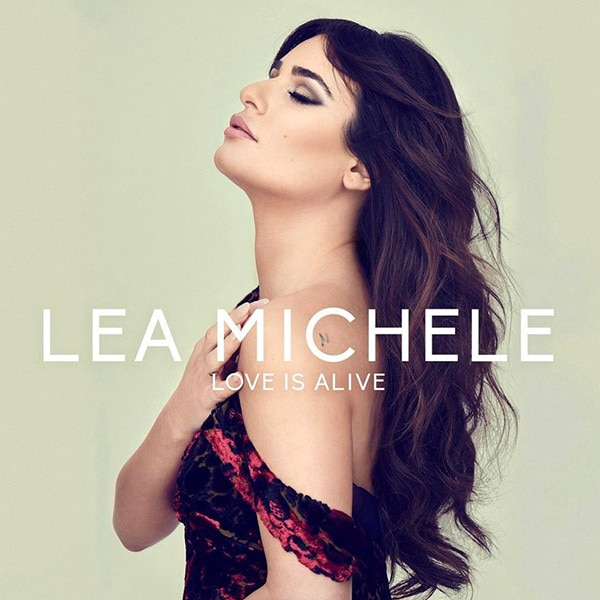 Lea Michele, Love Is Alive