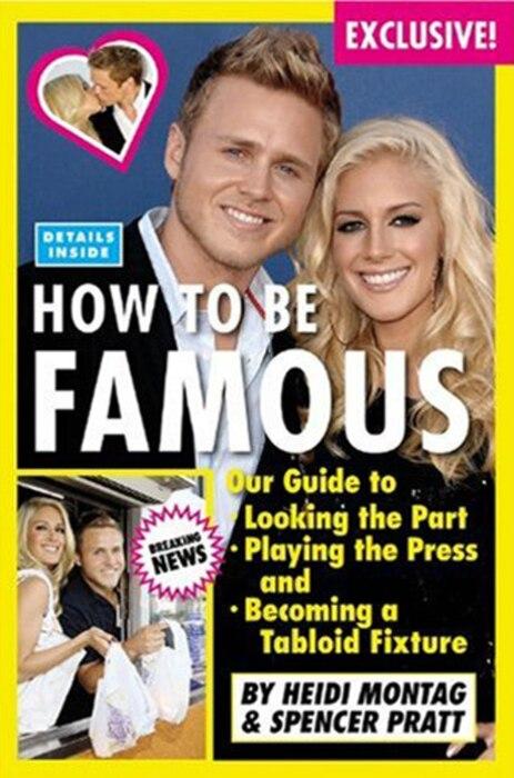 Heidi Montag, Spencer Pratt, How to be Famous Book