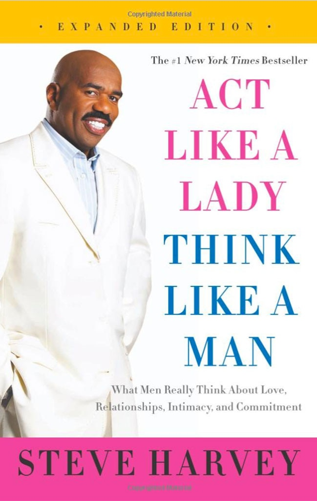 Steve Harvey, Act Like A Lady Think Like A Man