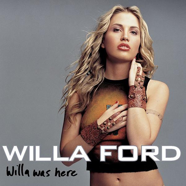 Willa Ford, Willa Was Here