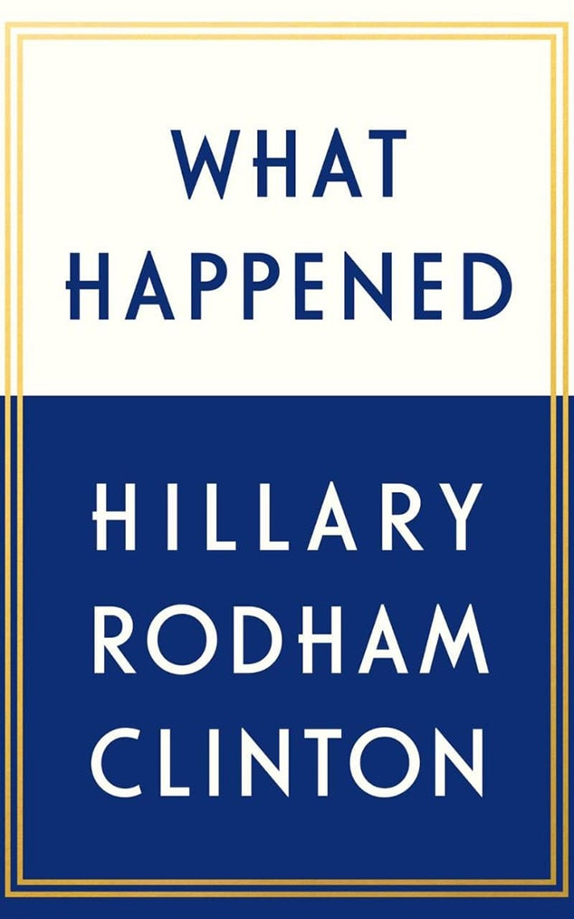 Hilary Clinton, What Happened