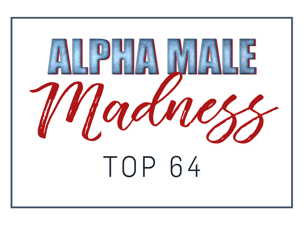 Alpha Male Madness, Top 64