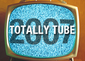 Totally Tube 2007