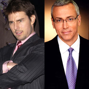 Tom Cruise, Dr. Drew Pinsky