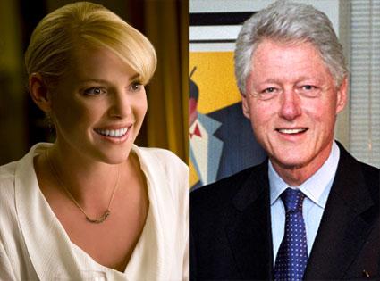 Katherine Heigl, The Ugly Truth, Bill Clinton
