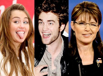 Miley Cyrus, Robert Pattinson, Sarah Palin