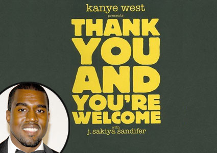 Kanye West, Thank You and You're Welcome Book Cover