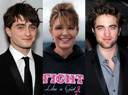 Robert Pattinson, Sarah Palin, Daniel Radcliffe